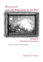 Rationality and the Structure of the Self, Volume II - Cover
